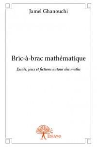 Bric-à-brac mathématique
