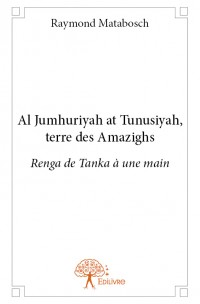 Al Jumhuriyah at Tunusiyah, terre des Amazighs.