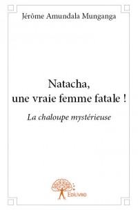 Natacha, une vraie femme fatale !