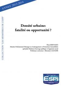 Densité urbaine: fatalité ou opportunité ?