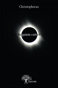 Requiem cuivré