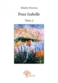 Pour Isabelle - Tome 2