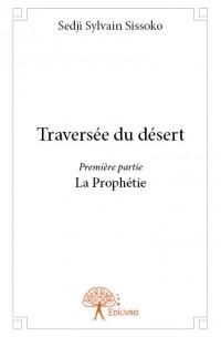 Traversée du désert - Première partie