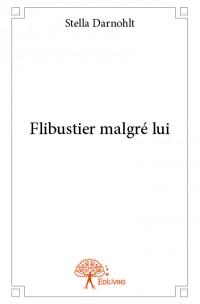Flibustier malgré lui