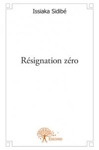 Résignation zéro