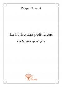La Lettre aux politiciens
