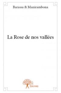 La Rose de nos vallées