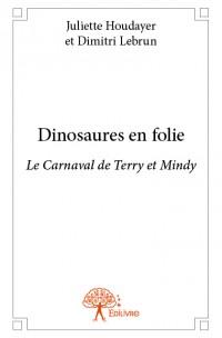 Dinosaures en folie