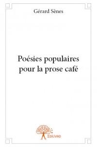 Poésies populaires pour la prose café