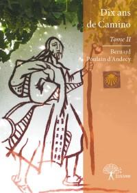 Dix ans de Camino - Tome II