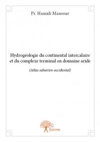 Hydrogéologie du continental intercalaire et du complexe terminal en domaine aride