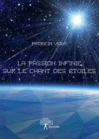 La passion infinie sur le chant des étoiles