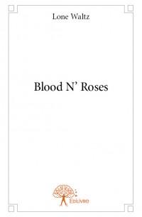 Blood N' Roses