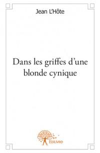 Dans les griffes d'une blonde cynique