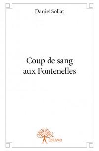 Coup de sang aux Fontenelles