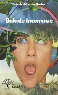 Balade incongrue