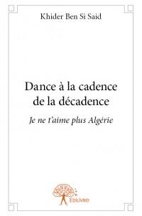 Dance à la cadence de la décadence
