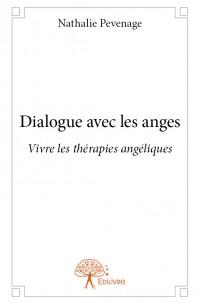 Dialogue avec les anges