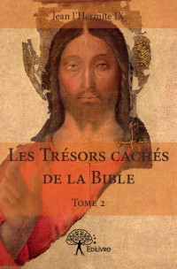 Les Trésors cachés de la Bible (Tome 2)