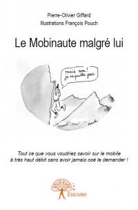Le Mobinaute malgré lui