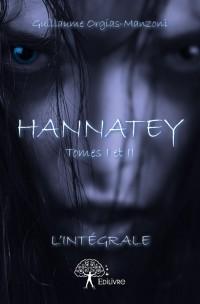 Hannatey Tomes I et II