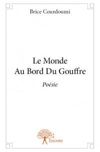 Le Monde Au Bord Du Gouffre