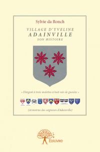 Village d'Yveline - Adainville son histoire