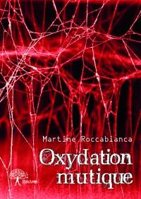 Oxydation mutique