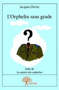L'Orphelin sans grade