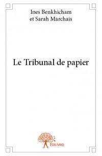 Le Tribunal de papier