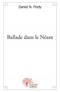 Ballade dans le Néant