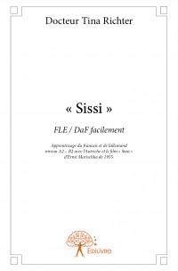 « Sissi »