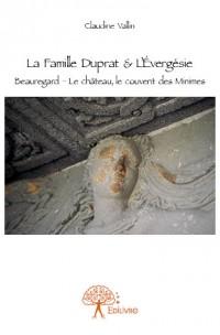 La Famille Duprat & L'Évergésie