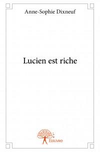 Lucien est riche
