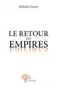 Le Retour des Empires