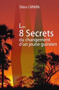 Les 8 Secrets du changement d'un jeune guinéen