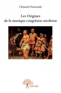 Les Origines de la musique congolaise moderne