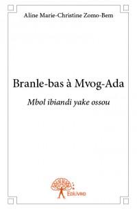 Branle-bas à Mvog-Ada
