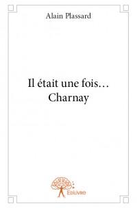 Il était une fois... Charnay