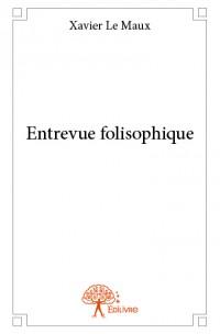 Entrevue folisophique