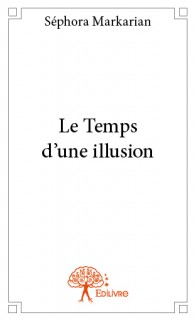 Le Temps d'une illusion