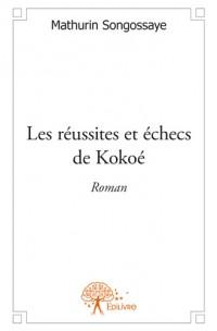 Les réussites et échecs de Kokoé
