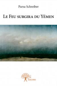 Le Feu surgira du Yémen