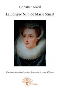 La Longue Nuit de Marie Stuart