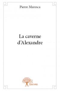 La caverne d'Alexandre