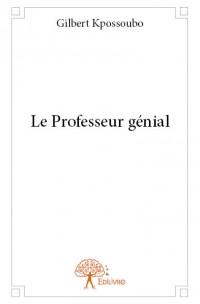 Le Professeur génial