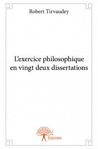 L'exercice philosophique en vingt deux dissertations