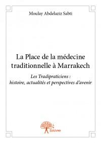 La Place de la médecine traditionnelle à Marrakech