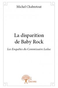 La disparition de Baby Rock