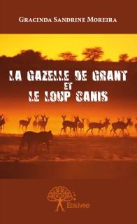 La Gazelle de Grant et le Loup Canis